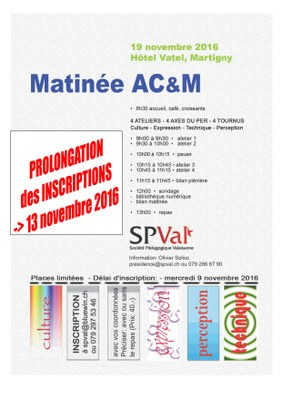 Prolongation inscriptions matinée AC&M 2016